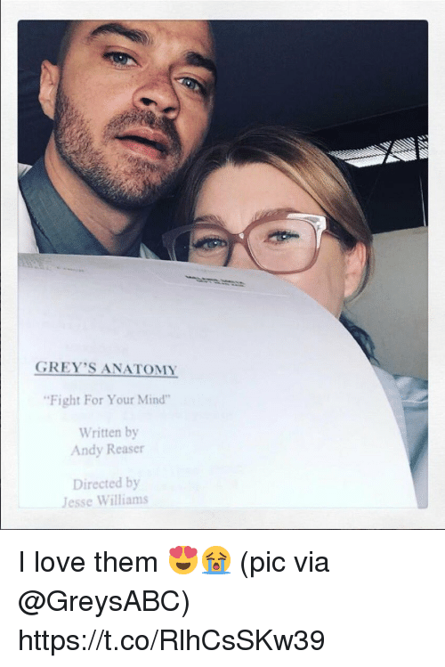 """Love, Memes, and Grey's Anatomy: GREY'S ANATOMY  Fight For Your Mind""""  Written by  Andy Reaser  Directed by  Jesse Williams I love them 😍😭 (pic via @GreysABC) https://t.co/RlhCsSKw39"""