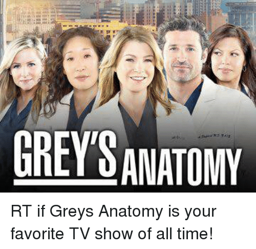 GREYS ANATOMY RT if Greys Anatomy Is Your Favorite TV Show of All ...