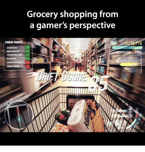 Video Games, Fruit, and Kleenex: Grocery shopping from  a gamer's perspective  CHECK POINTS  DORITOES  BBQ SHAPES  MPLETE 76%  ASSORTED VEG  KLEENEX  CHKN NUGGETS  FRUIT DRINK  FT