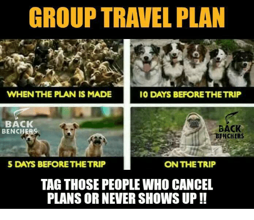 group travel plan whenthe plan is made io days beforethetrip 6408706 group travel plan whenthe plan is made io days beforethetrip back