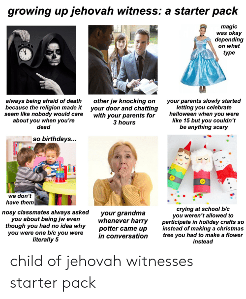 Growing Up Jehovah Witness a Starter Pack Magic Was Okay