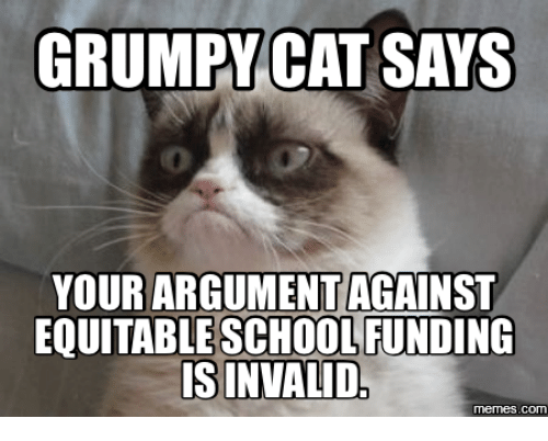 grumpy cat says your argument against eouitable school funding is 13601932 25 best grumpy cat school memes snowshoe cat grumpy memes