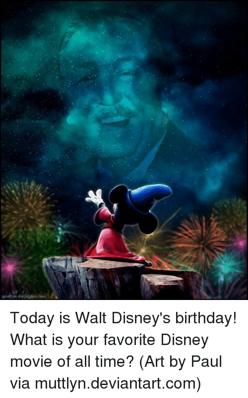 Gruttlyndeviansurtcom Today Is Walt Disney S Birthday What Is Your