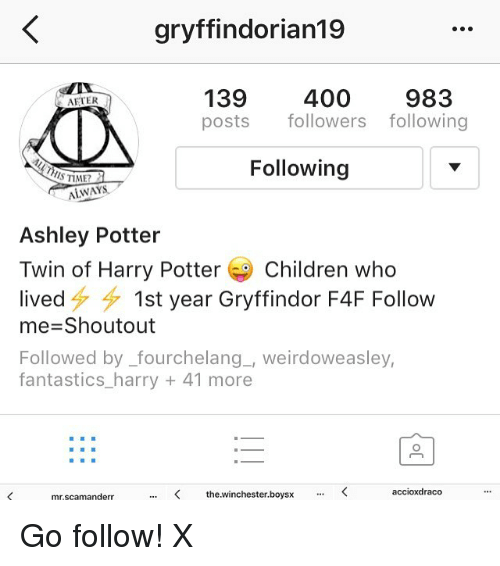Gryffindorian19 139 400 983 AFTER Posts Followers Following