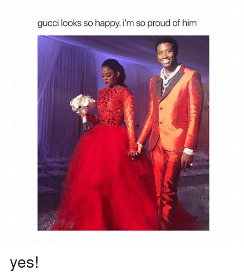 Gucci, Happy, and Girl Memes: gucci looks so happy.i'm so proud of him yes!