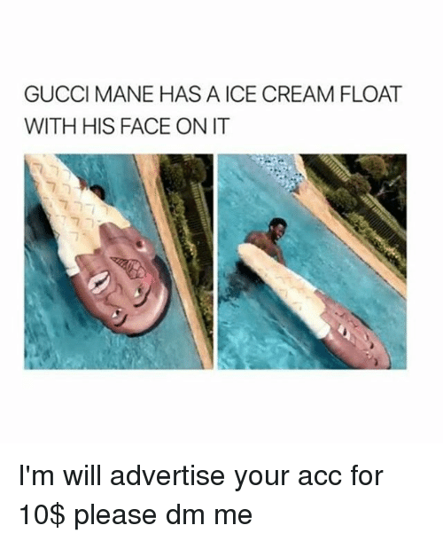 b858fdea8c8420 GUCCI MANE HAS a ICE CREAM FLOAT WITH HIS FACE ON IT I m Will ...