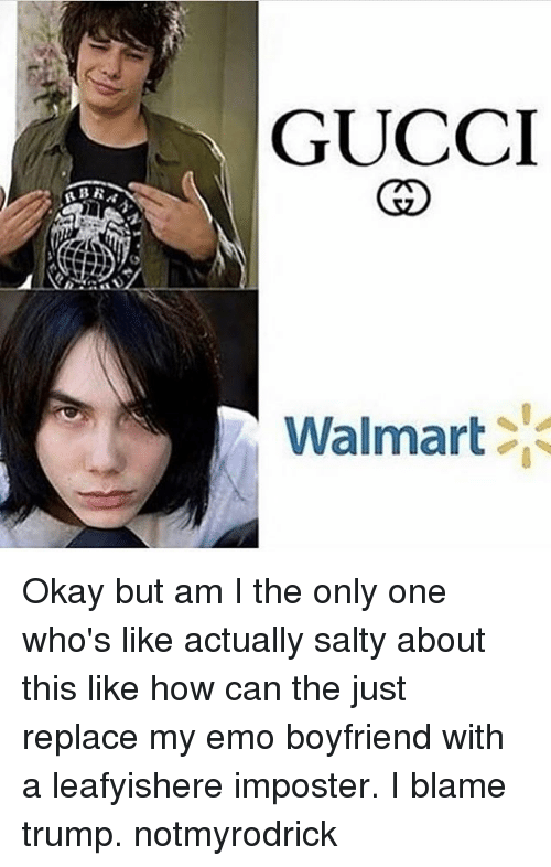 Gucci walmart okay but am i the only one whos like actually salty memes and blame gucci walmart okay but am i the only one solutioingenieria Gallery