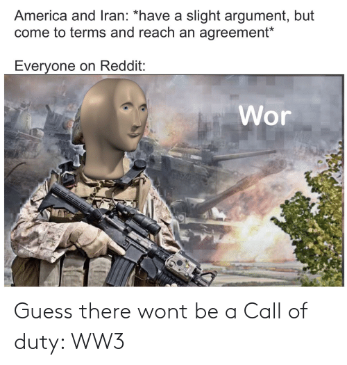 Guess There Wont Be A Call Of Duty Ww3 Call Of Duty Meme On Me Me