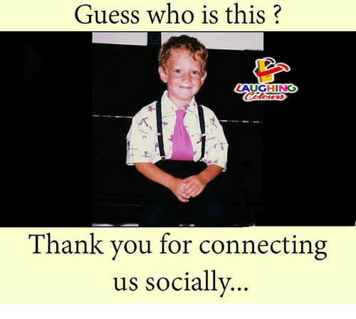 Guess, Guess Who, and Indianpeoplefacebook: Guess who is this?  LAUGHING  hank you for connecting  us socially..