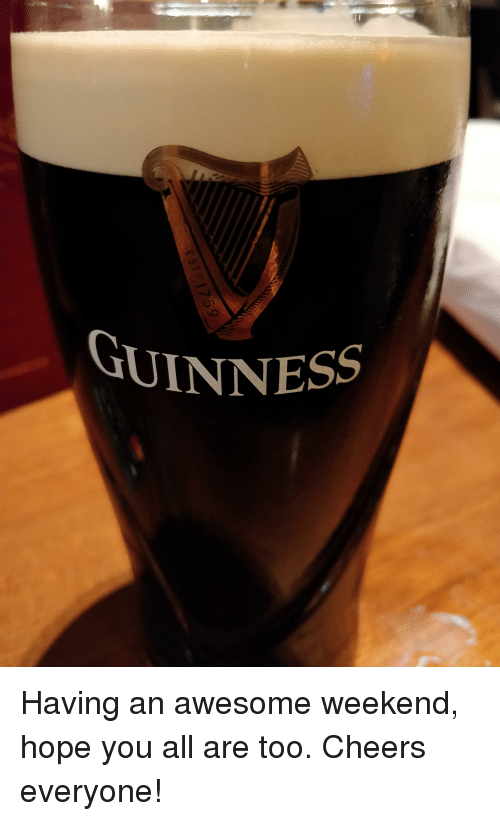 Awesome, Hope, and Cheers: GUINNESS