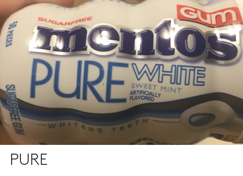 Accidental Racism, Mint, and Pure: Gumm  SUGARFREE  men  PUREWHITE  SWEET MINT  ARTIFICIALLY  FLAVORED  -WHITENS TEe T H  50 PIECES  SUGARFREE GUIM PURE