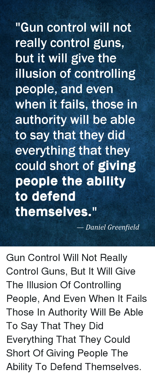 Gun Control Will Not Really Control Guns But It Will Give