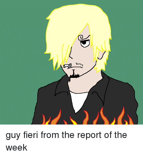 guy fieri from the report of the week 25092452 guy fieri from the report of the week dank meme on me me