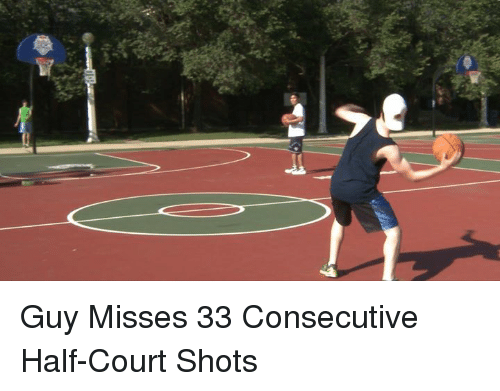 best sneakers f51c9 ae79a guy-misses-33-consecutive-half-court-shots-35548727.png