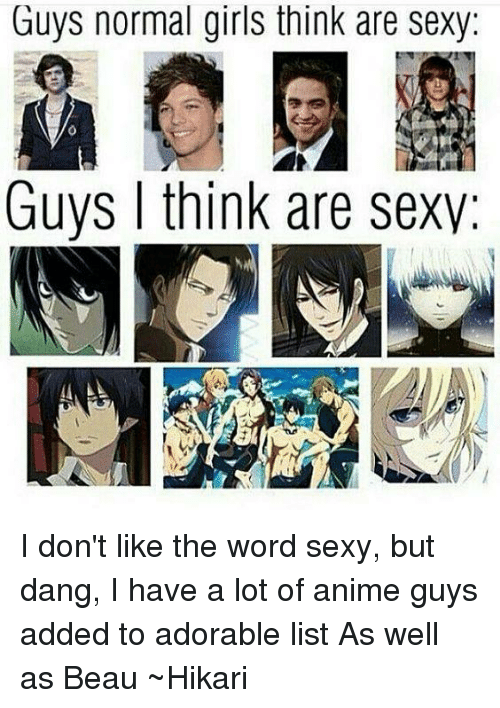 What guys think is sexy