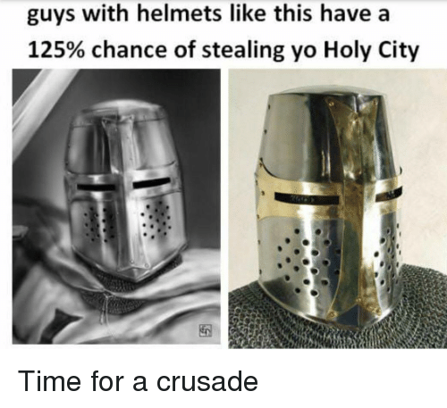 Guys With Helmets Like This Have a 125% Chance of Stealing