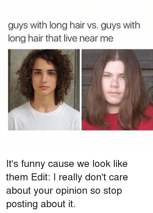 Best Memes About Guys With Long Hair Guys With Long Hair - Edit your hairstyle