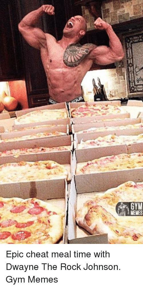 Gym Menes Epic Cheat Meal Time With Dwayne The Rock Johnson