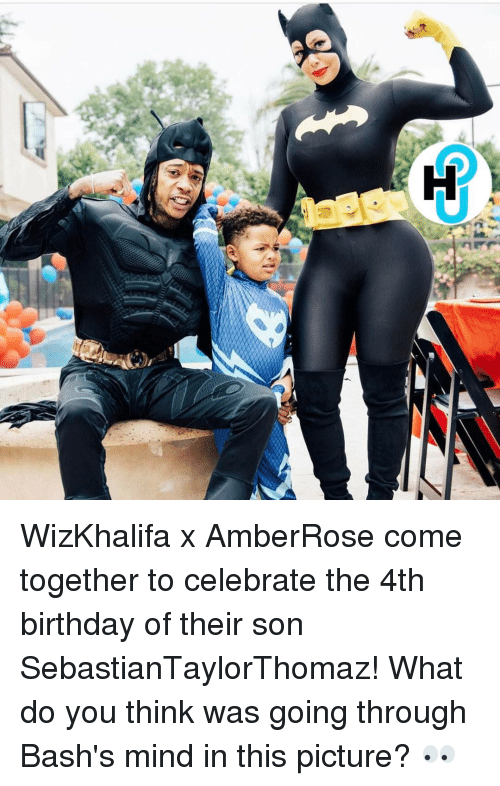 Birthday, Memes, and Celebrated: H  ed WizKhalifa x AmberRose come together to celebrate the 4th birthday of their son SebastianTaylorThomaz! What do you think was going through Bash's mind in this picture? 👀