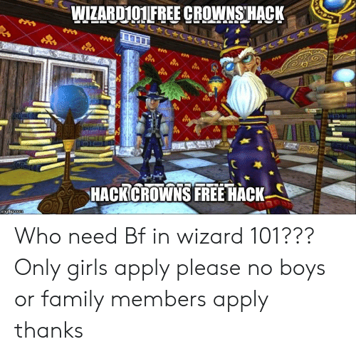 HACKCROWNS FREE HACK Who Need Bf in Wizard 101??? Only Girls