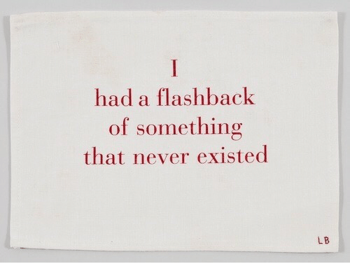 Never, Existed, and  Something: had a flashback  of something  that never existed  LB