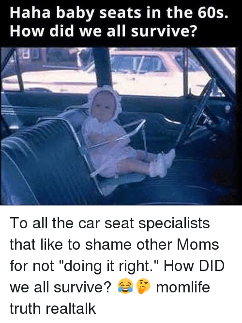 Memes And Car Haha Baby Seats In The 60s How Did We