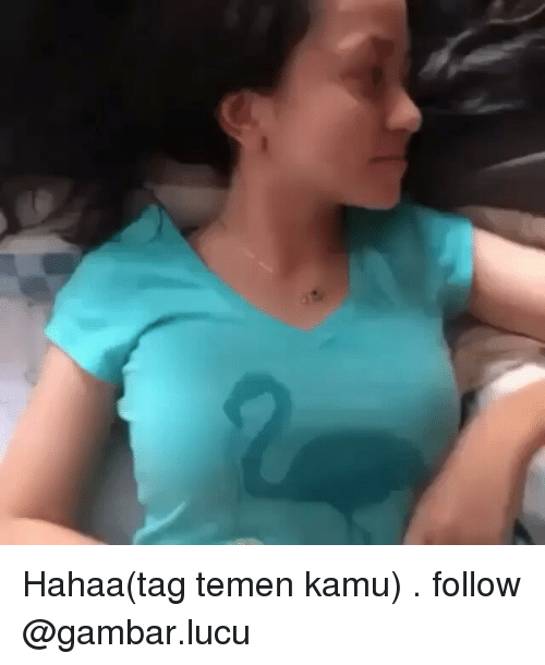 Tagged, Indonesian (Language), and Follower: Hahaa(tag temen kamu) . follow @gambar.lucu