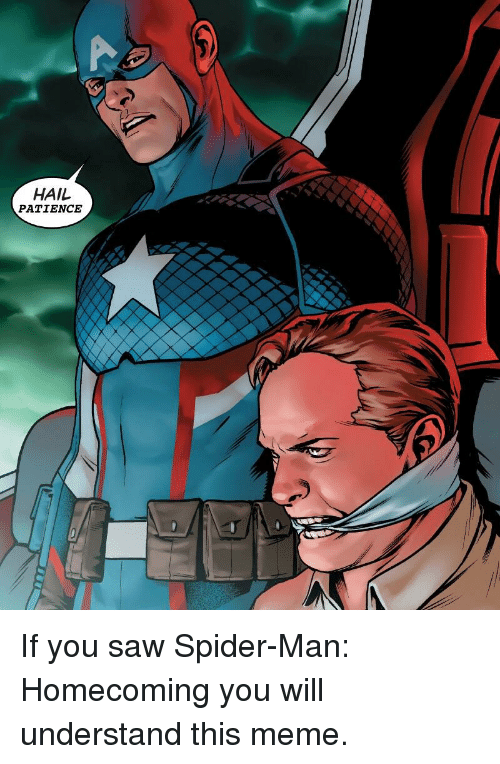 Marvel Comics, Meme, and Saw: HAIL  PATIENCE