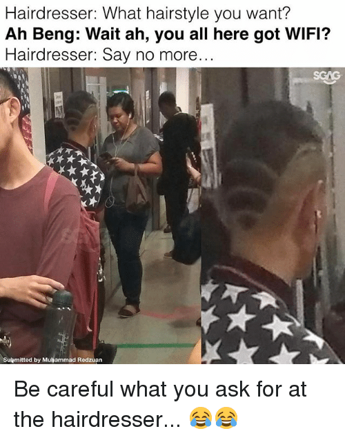 hairdresser what hairstyle you want ah beng wait ah you 18855680 hairdresser what hairstyle you want? ah beng wait ah you all here