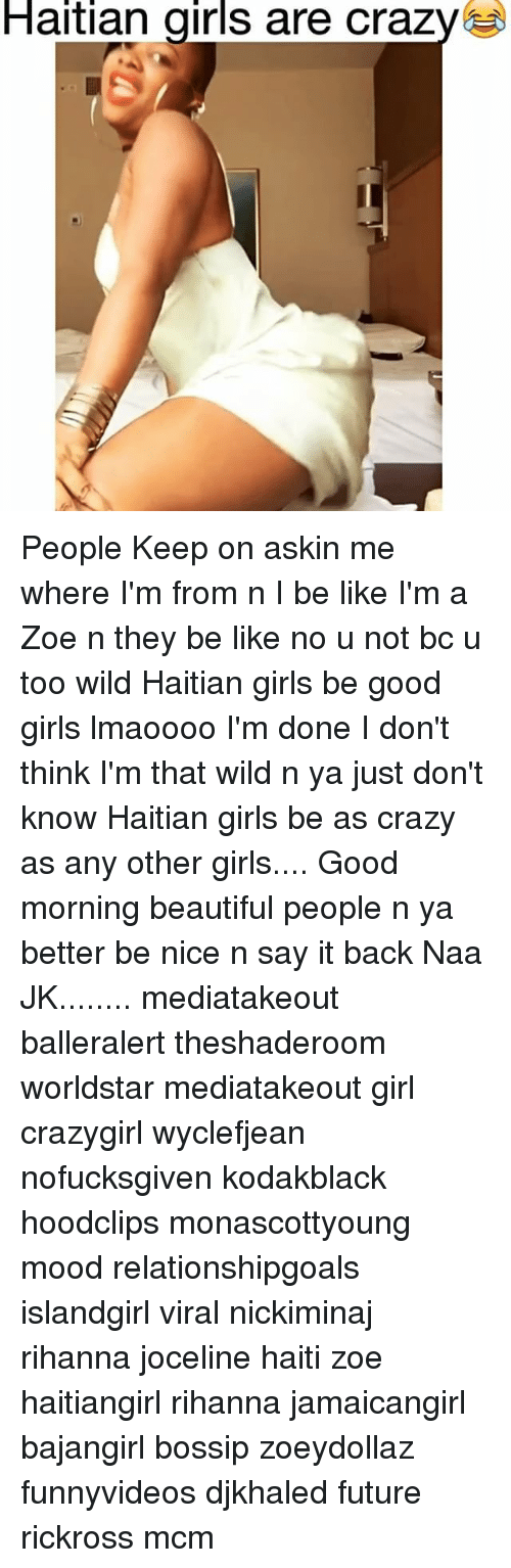 Haitian girls be like