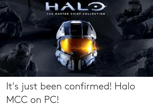 HALD It's Just Been Confirmed! Halo MCC on PC!   Halo Meme on ME ME