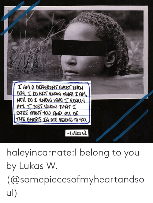 Tumblr, Blog, and Http: haleyincarnate:I belong to you by Lukas W. (@somepiecesofmyheartandsoul)
