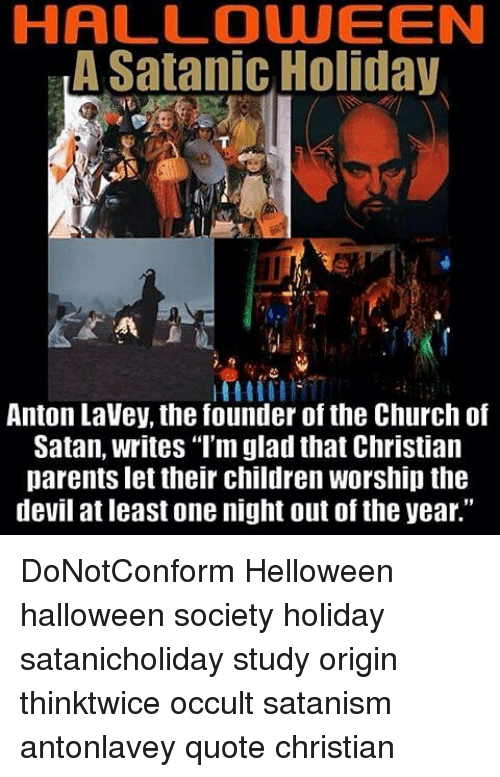HALL DUUEEN a Satanic Holiday Anton Lavey the Founder of the ...