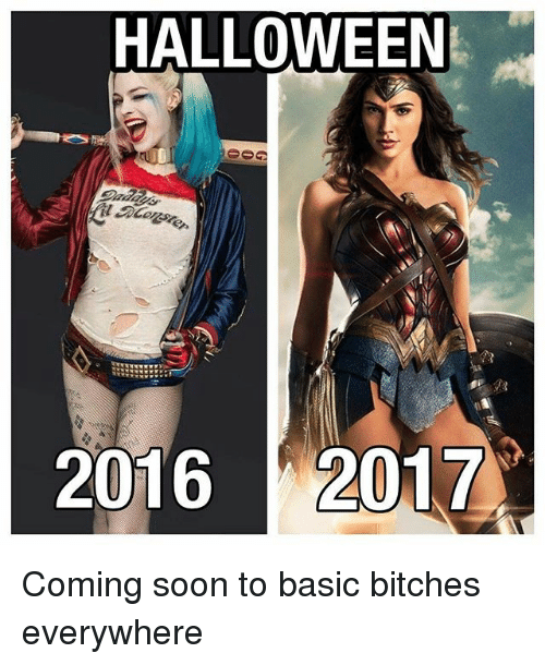 Halloween, Memes, and Soon...: HALLOWEEN  2016 017 Coming soon to basic bitches everywhere