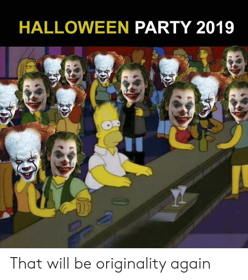 Halloween Party 2019 That Will Be Originality Again Halloween
