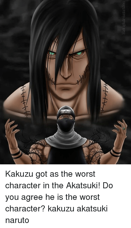 Memes, 🤖, and Akatsuki: Hamam devantartcom Kakuzu got as the worst character in the Akatsuki! Do you agree he is the worst character? kakuzu akatsuki naruto