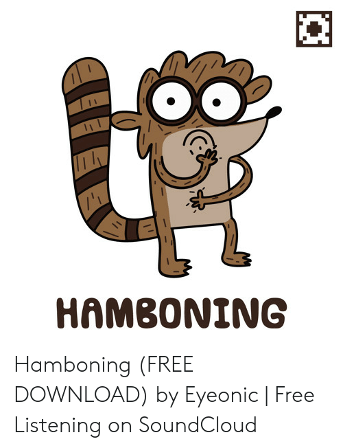 HAMBONING Hamboning FREE DOWNLOAD by Eyeonic | Free