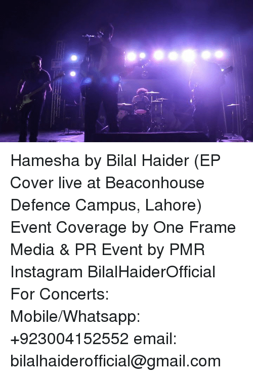 Hamesha by Bilal Haider EP Cover Live at Beaconhouse Defence Campus ...