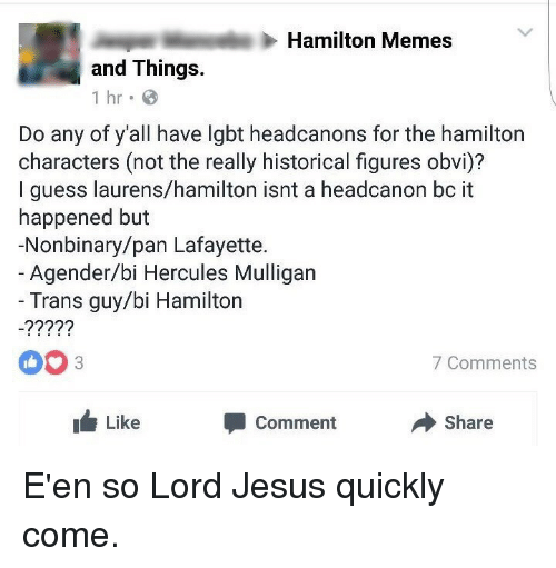 Hamilton Memes and Things 1 Hr Do Any of Y'all Have Lgbt Headcanons