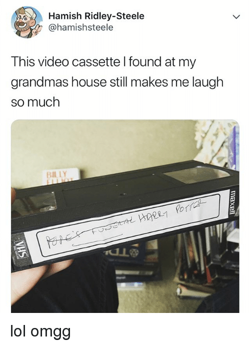 Lol, House, and Video: Hamish Ridley-Steele  @hamishsteele  This video cassette l found at my  grandmas house still makes me laugh  so much  BIL LY lol omgg
