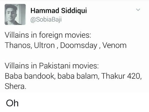 Hammad Siddiqui Villains in Foreign Movies Thanos Ultron Doomsday