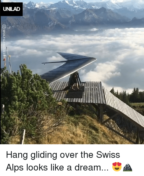 A Dream, Dank, and Swiss: Hang gliding over the Swiss Alps looks like a dream... 😍🏔