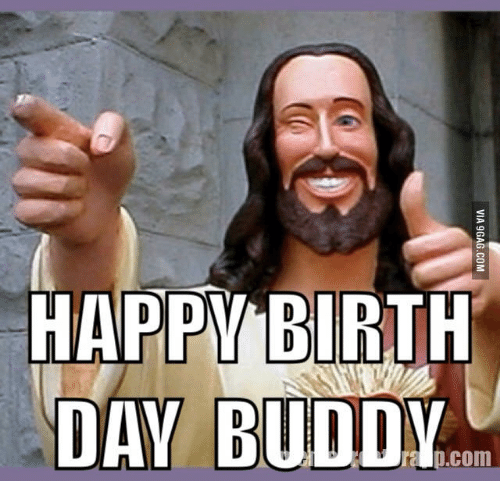 25 Best Happy Birthday From Jesus Memes Jesus Happy Birthday To