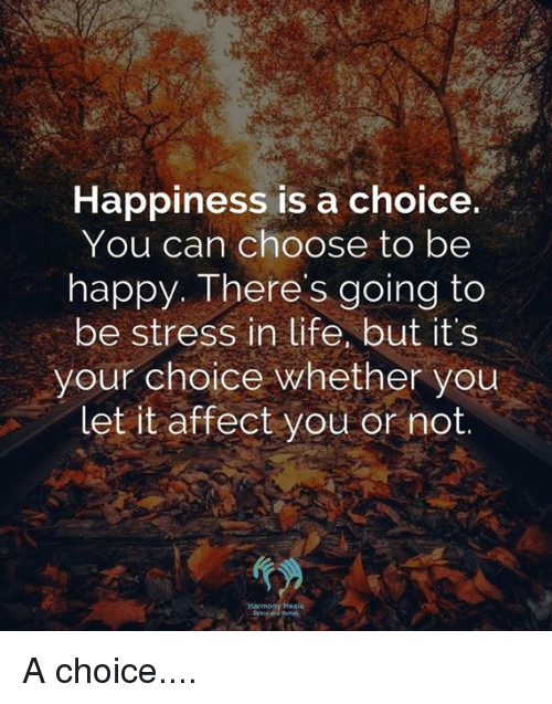 happiness is your choice