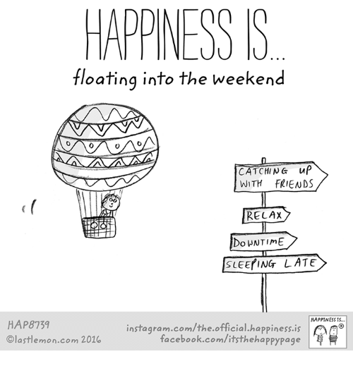 Happiness S Floating Into The Weekend Catching Up With Friends Relax