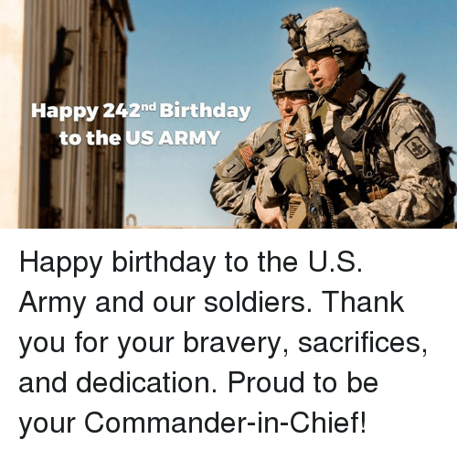 Happy 242nd Birthday To The Us Army Happy Birthday To The Us Army