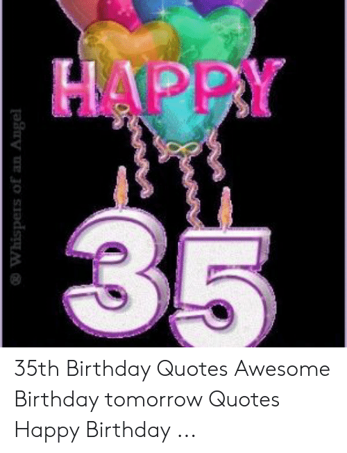 Super Happy 35 Whispers Of An Angel 35Th Birthday Quotes Awesome Funny Birthday Cards Online Fluifree Goldxyz
