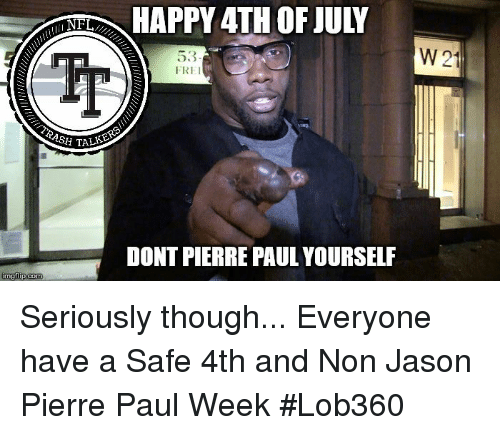 happy 4th of july w 21 53 fre ash tal 24609541 memes by jason pierre paul happy thanksgiving folks! careful with