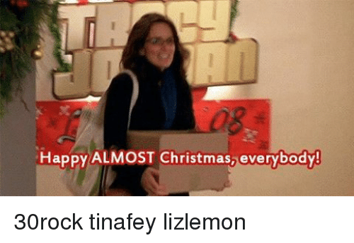 happy almost christmas