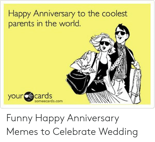 Happy Anniversary to the Coolest Parents in the World Your